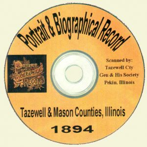 1894 Portrait & Biographical Record -- Tazewell & Mason Counties CD-ROM