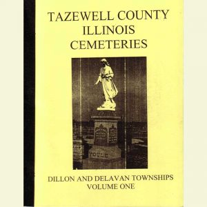 Cover - Cemetery Volume 1 - Dillon & Delavan Townships