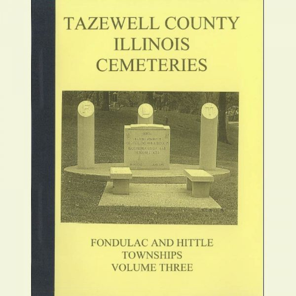 Cover - Cemetery Volume 3 - Fondulac & Hittle Townships