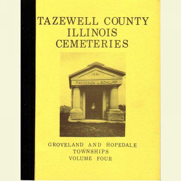Cover - Cemetery Volume 4 - Groveland & Hopedale Townships