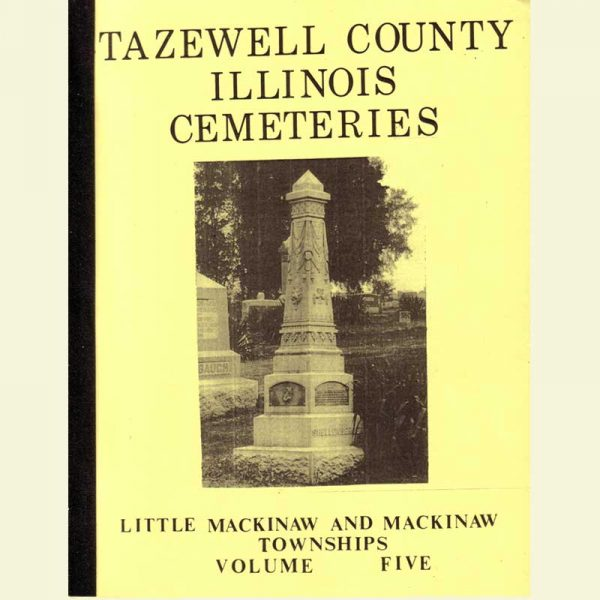 Cover - Cemetery Volume 5 - Little Mackinaw & Mackinaw Townships