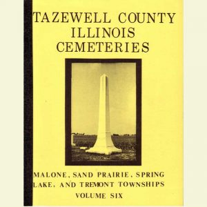 Cover - Cemetery Volume 6 - Malone, Sand Prairie, Spring Lake & Tremont Townships