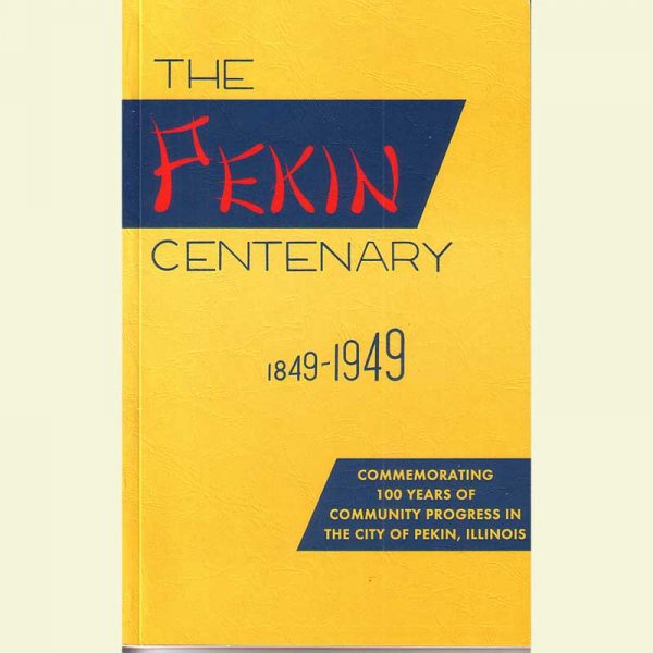 Cover - Pekin Centenary 1849-1949