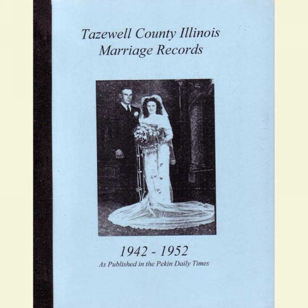 Cover - Marriages 1942-1952 as Published in Pekin Daily Times