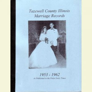 Cover - Marriages 1953-1962 as Published in Pekin Daily Times