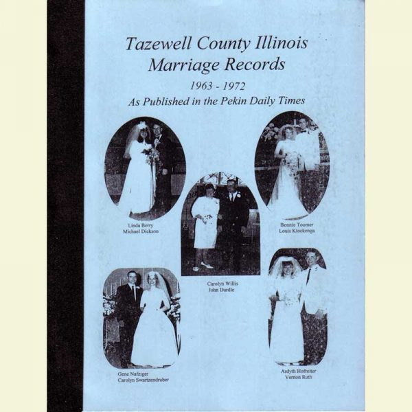 Cover - Marriages 1963-1972 as Published in Pekin Daily Times