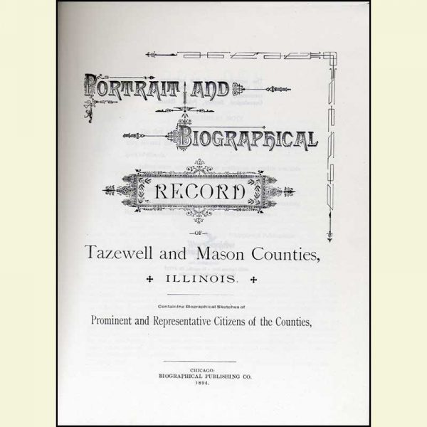 Title Page - Portrait and Biographical Record of Tazewell and Mason Counties, Illinois - 1894
