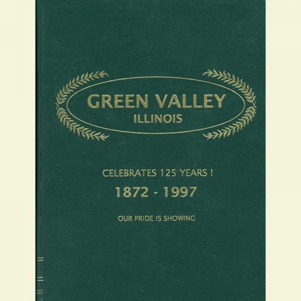 Front Cover - Green Valley Celebrates 125 Years