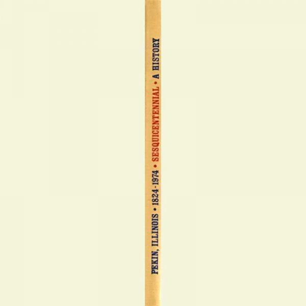 Spine - Pekin Sesquicentennial: A History, 1824-1974