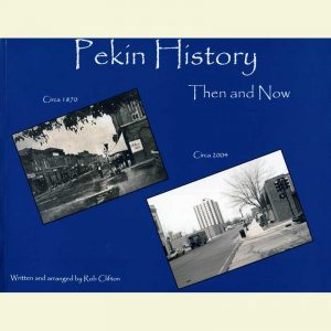Front Cover - Pekin Then and Now